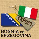 Import/Export BOSNIA ed ERZEGOVINA